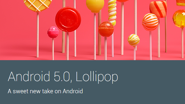 ОС на палочке: Google официально представил Android 5.0 Lollipop