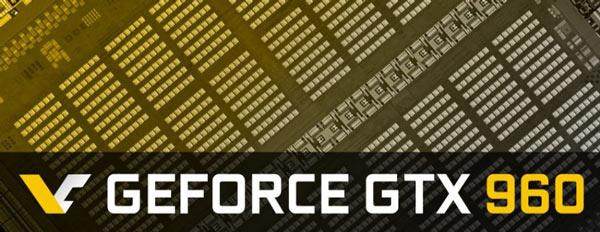 Чем ближе анонс, тем больше сведений о 3D-карте Nvidia GeForce GTX 960