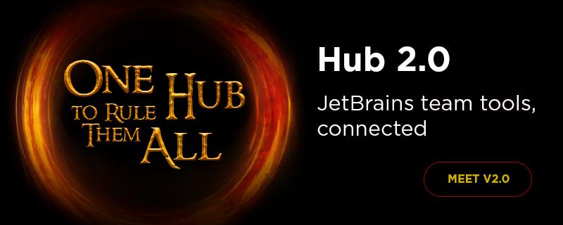 Hub 2.0: связующее звено для командных продуктов JetBrains - 1