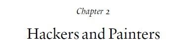 Пол Грэм: Глава 2. Хакеры и художники (Habr edition) - 2