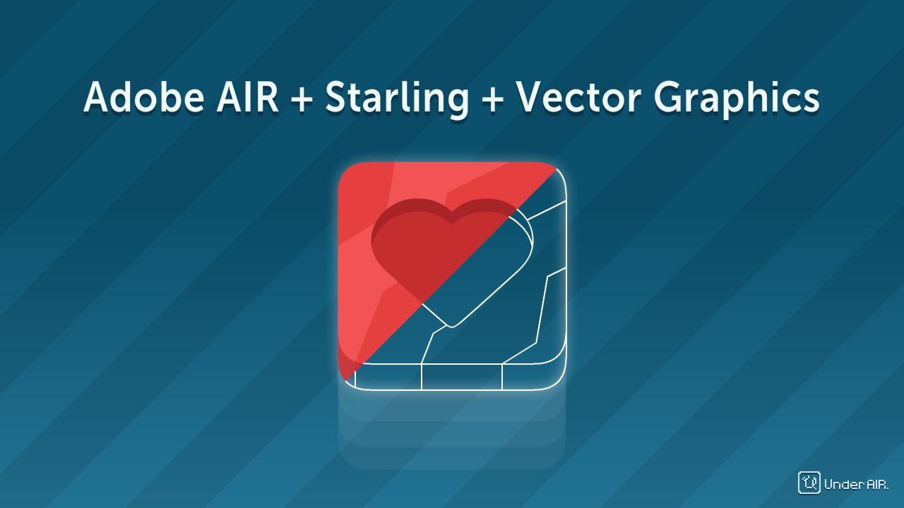 Adobe AIR + Starling + растеризация векторной графики - 1