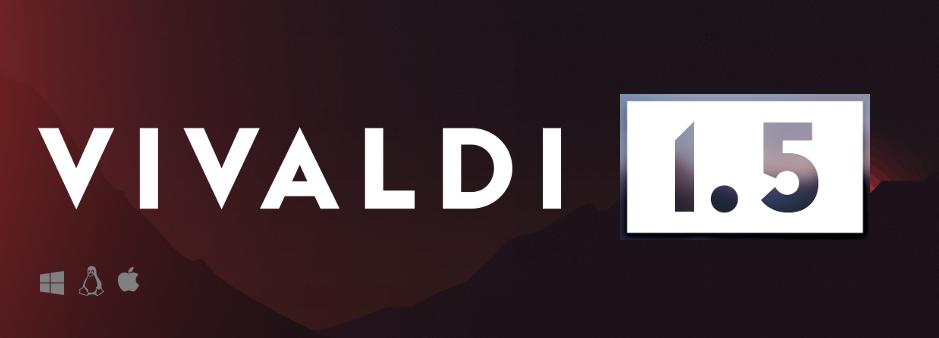Финальная версия Vivaldi 1.5 - 1