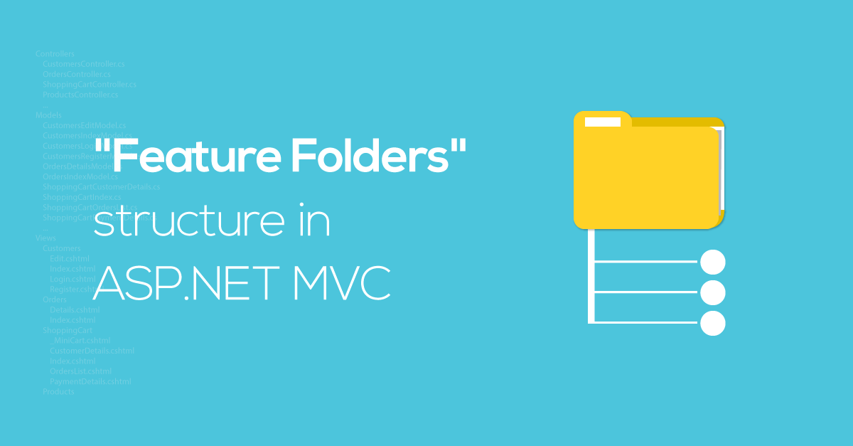 Структура «Feature Folders» в ASP.NET Core MVC - 1