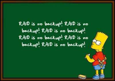 Зачем бэкап? У нас же RAID - 3