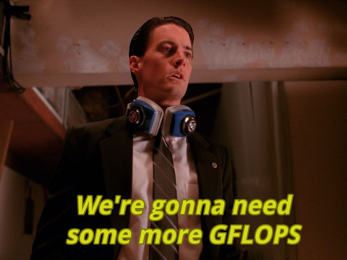 We're gonna need some more GFLOPS