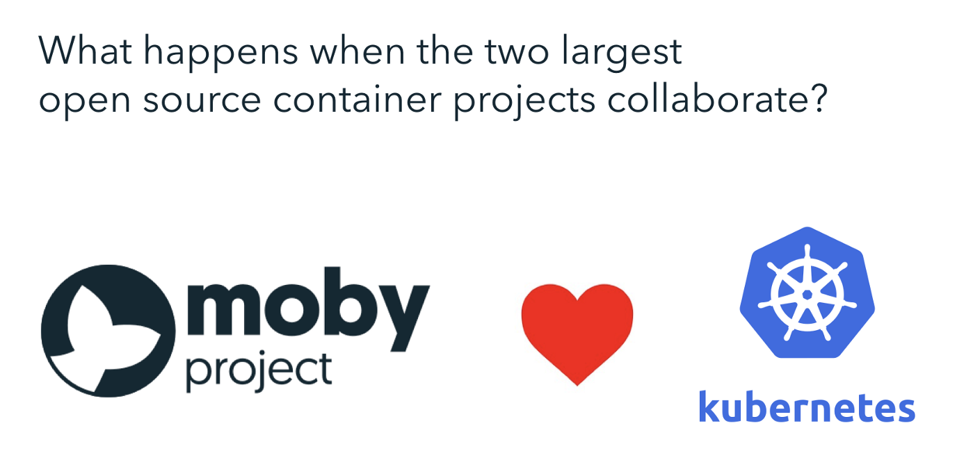 Что и зачем Docker делает в Moby для интеграции с Kubernetes? - 1