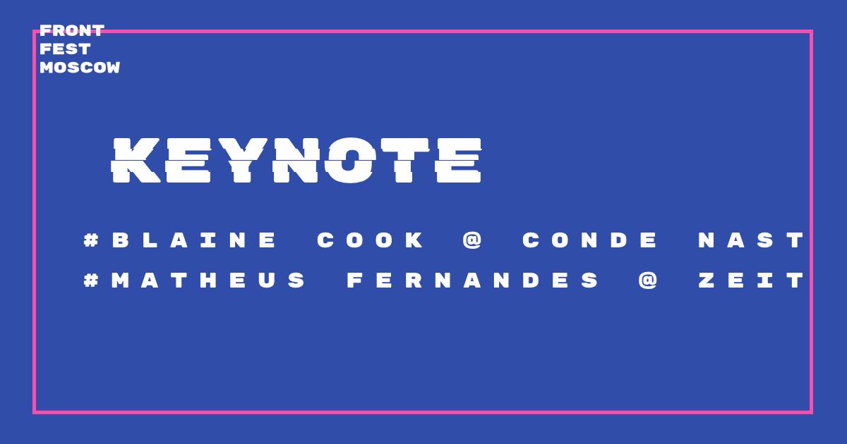 FrontFest.Keynote — Блейн Кук и Матеус Фернандес