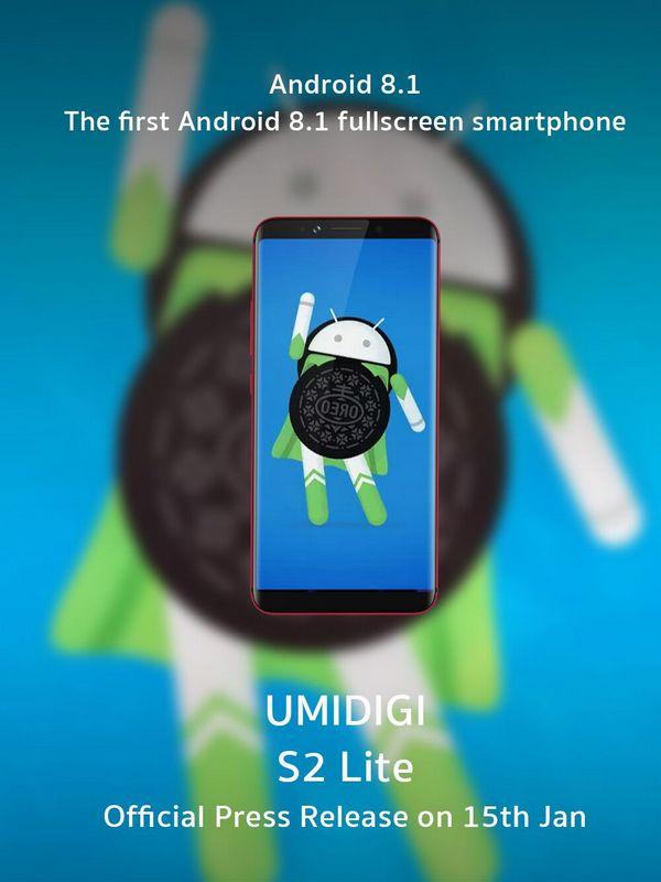 Umidigi S2 Lite — первый полноэкранный смартфон с Android 8.1 из коробки