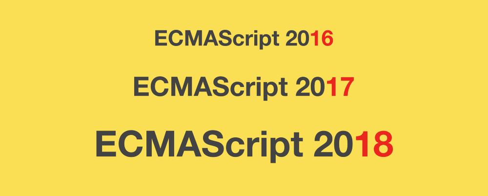 Обзор новшеств ECMAScript 2016, 2017, и 2018 с примерами - 1