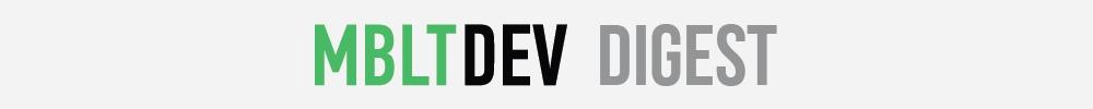 Digest MBLT DEV — свежак для iOS-разработчиков - 1