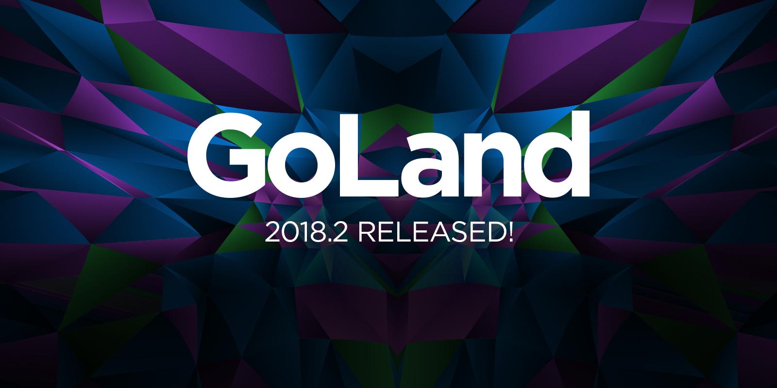 Что нового в GoLand 2018.2 - 1