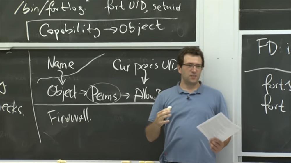Курс MIT «Безопасность компьютерных систем». Лекция 6: «Возможности», часть 2 - 2