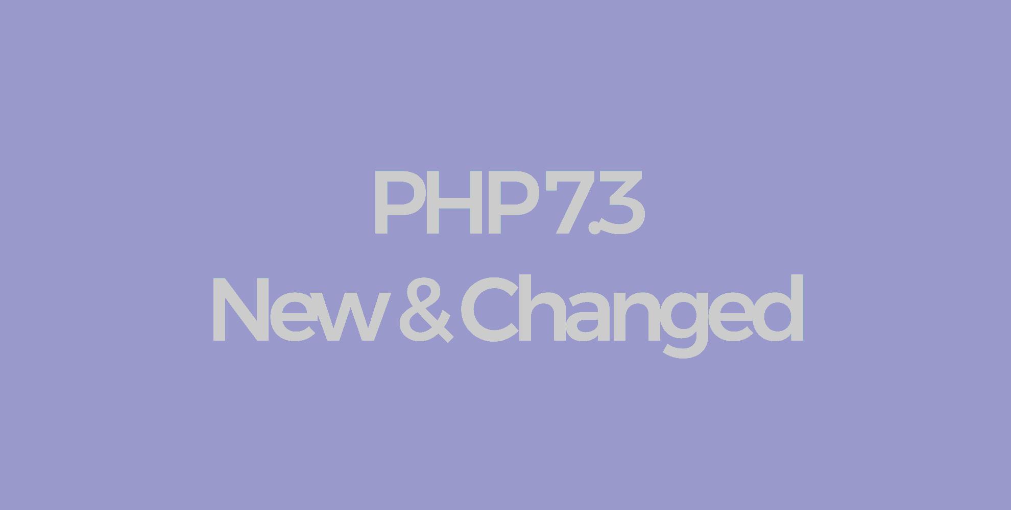 PHP 7.3. Что нового - 1