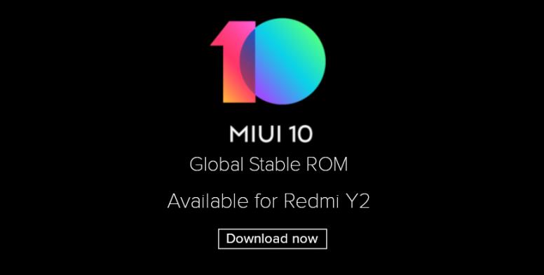 Смартфон Xiaomi Redmi Y2 первым получил глобальную стабильную версию MIUI 10 - 1