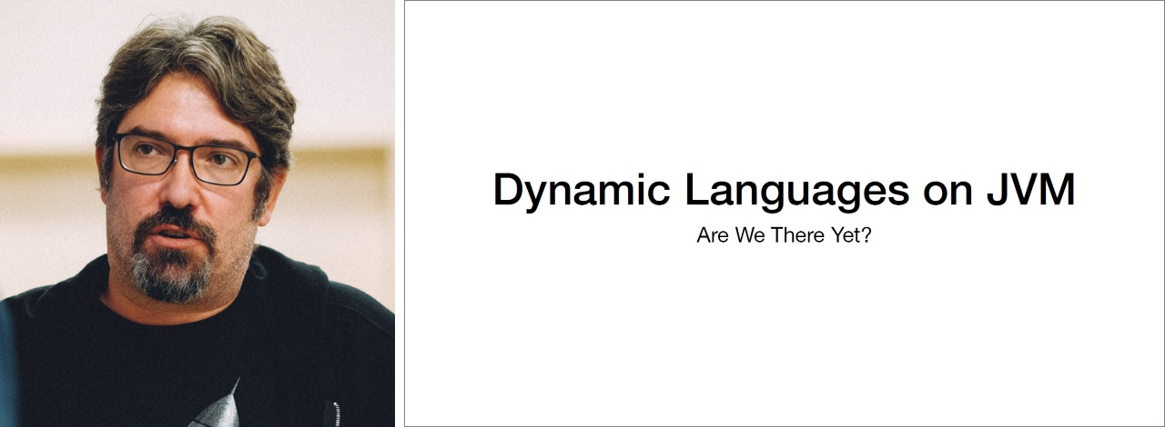 Чарльз Наттер о динамических языках в JVM на jug.msk.ru - 1