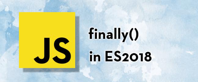 ES2018 — метод промисов finally - 1