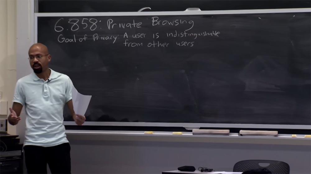Курс MIT «Безопасность компьютерных систем». Лекция 18: «Частный просмотр интернета», часть 1 - 1