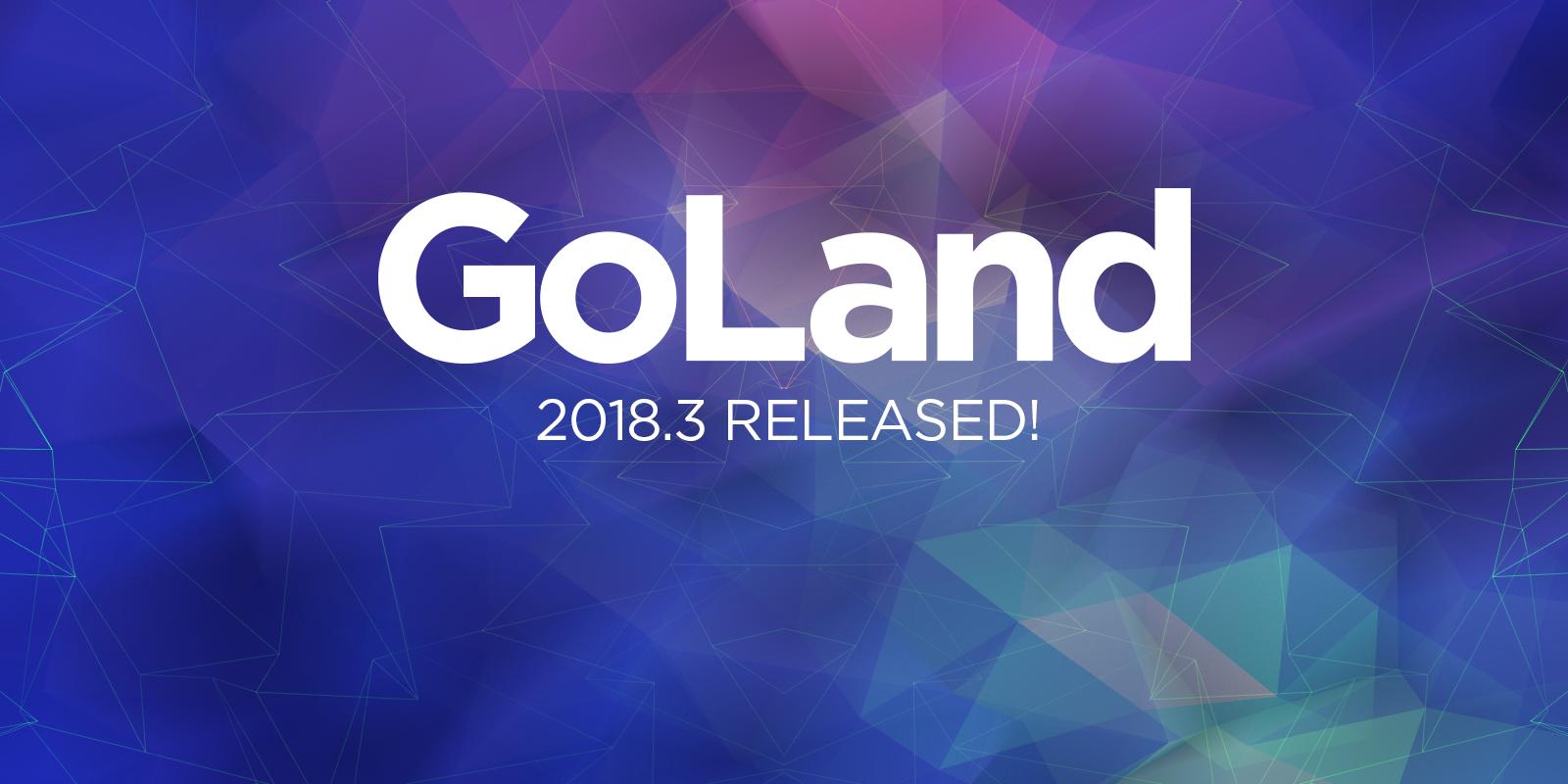 Что нового в GoLand 2018.3 - 1