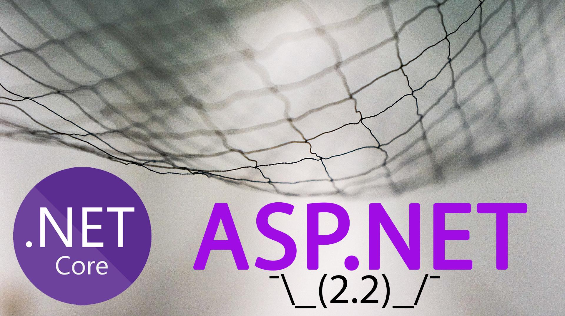 Вышел ASP.NET Core 2.2. Что нового? (2 из 3) - 1