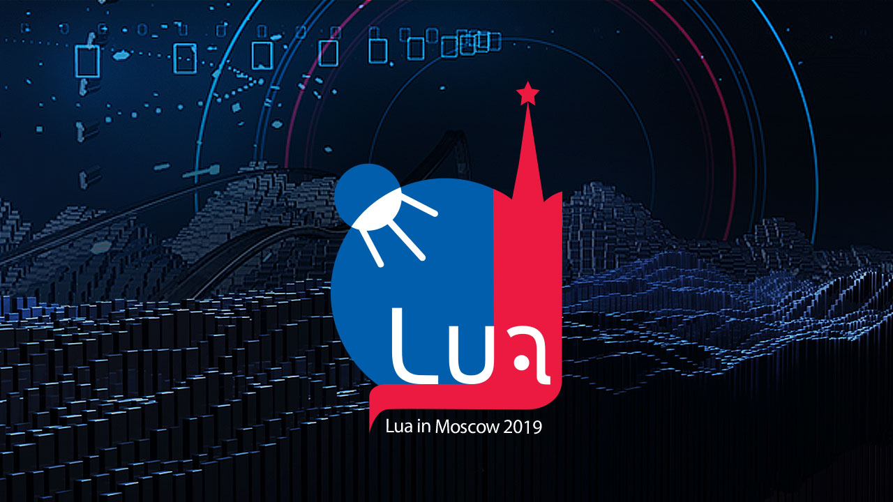 Lua In Moscow 2019 conference program - 1