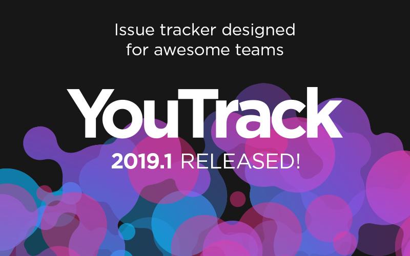 YouTrack 2019.1: избранные Agile-доски, настраиваемые поля для карточек на Agile-досках и многое другое - 1