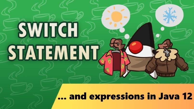 Полное руководство по switch-выражениям в Java 12 - 1