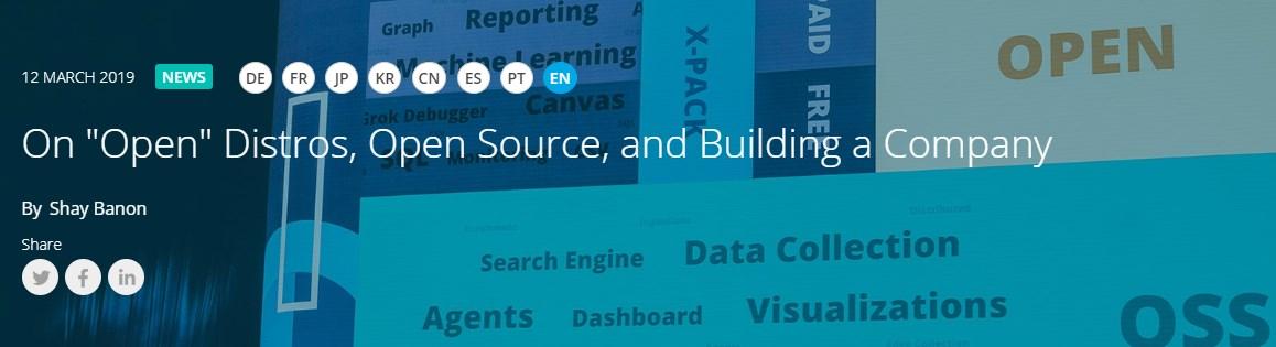 Про «Open» Distros, Open Source, и создание компании Elastic - 1