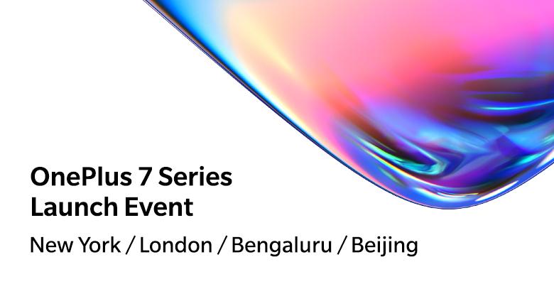 Официально: смартфоны OnePlus 7 представят 14 мая одновременно в четырех крупнейших городах мира