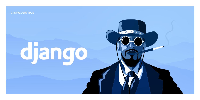 В каких случаях стоит использовать Django (а в каких не стоит) - 1