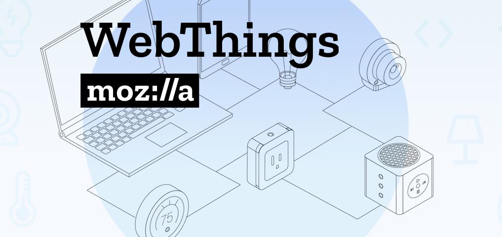 Конфиденциальность данных, IoT и Mozilla WebThings - 1