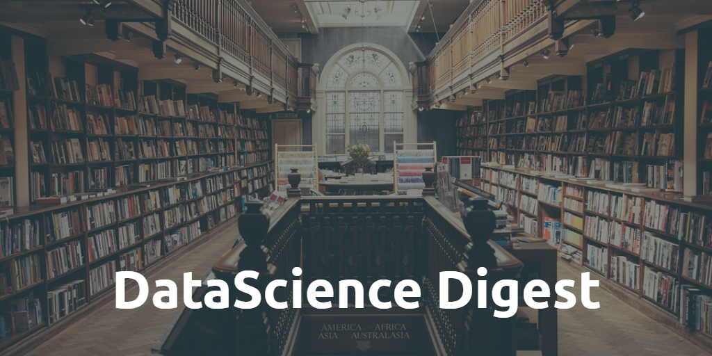Data Science Digest (July 2019) - 1