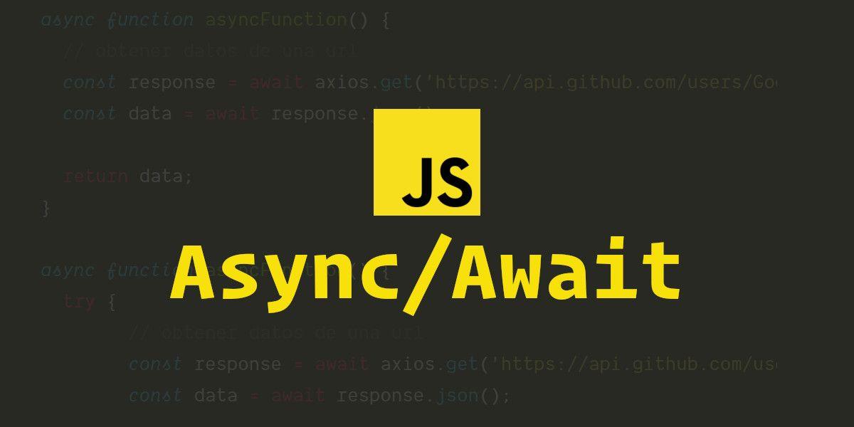 Разбираем Async-Await в JavaScript на примерах - 1