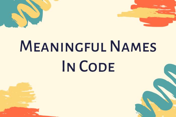 Как придумывать содержательные имена для вашего кода - 1