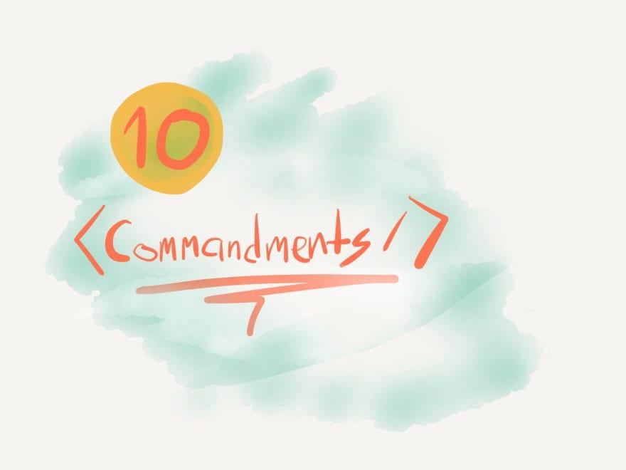 The 10 Component Commandments