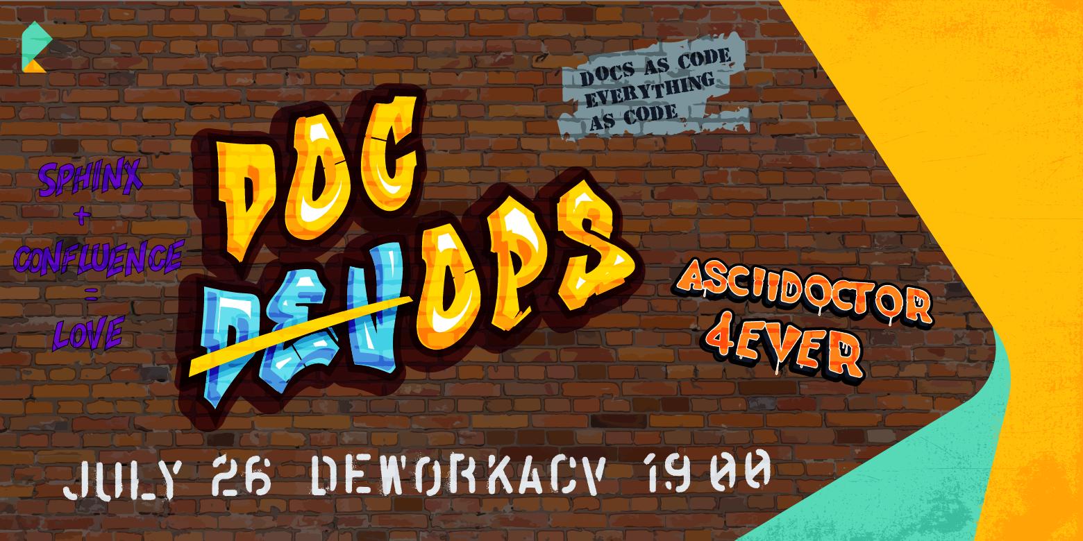 26 июля, Deworkacy — DocOps от Ростелекома - 1