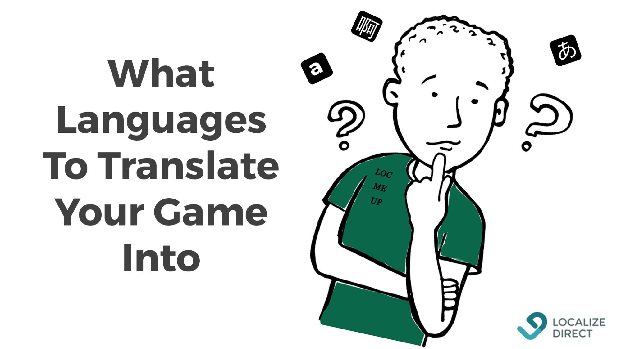 На какие языки переводить свою игру в 2019 - 1