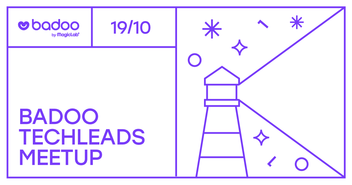 Badoo Techleads Meetup #5. Непростые ситуации - 1