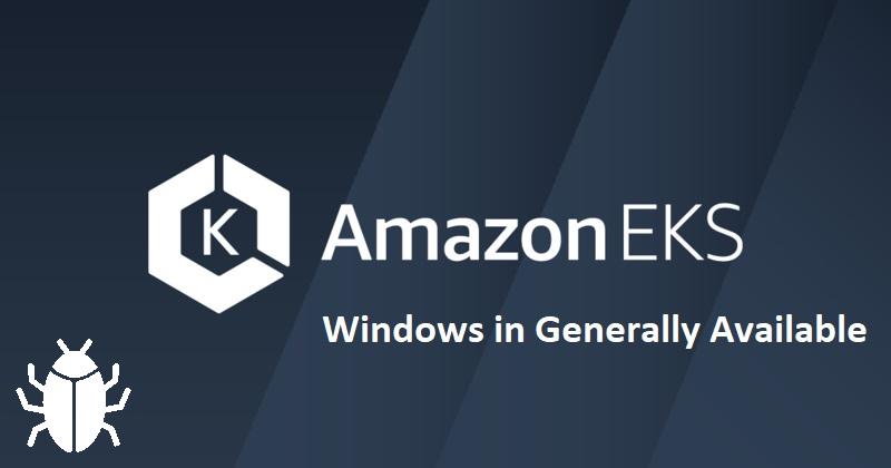 Amazon EKS Windows в GA с багами, но зато быстрее всех - 1