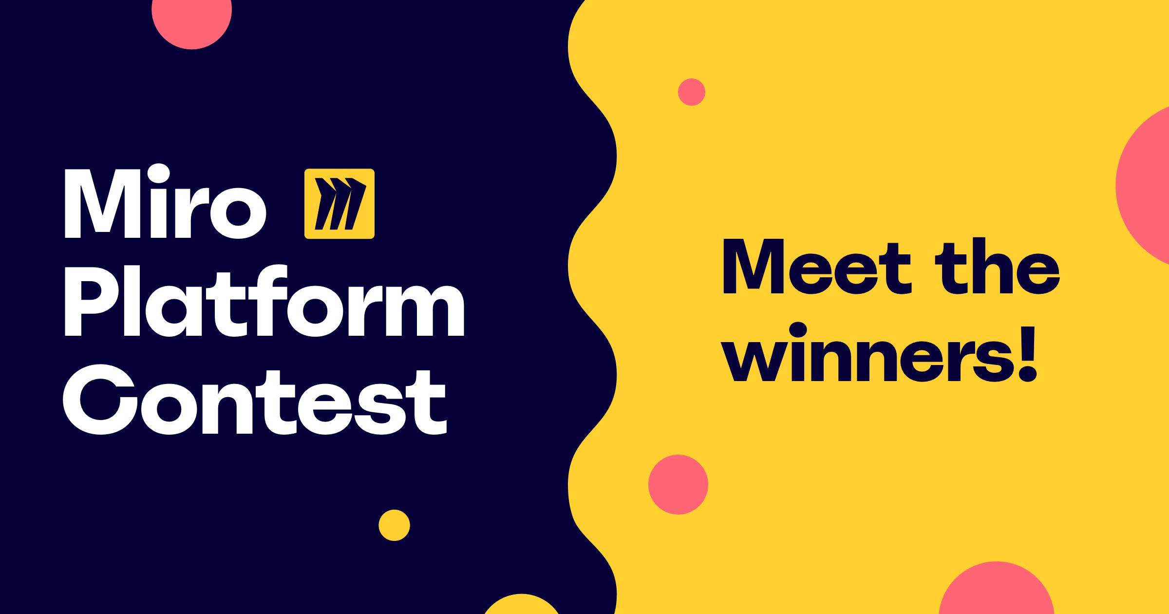 Победители Miro Platform Contest - 1