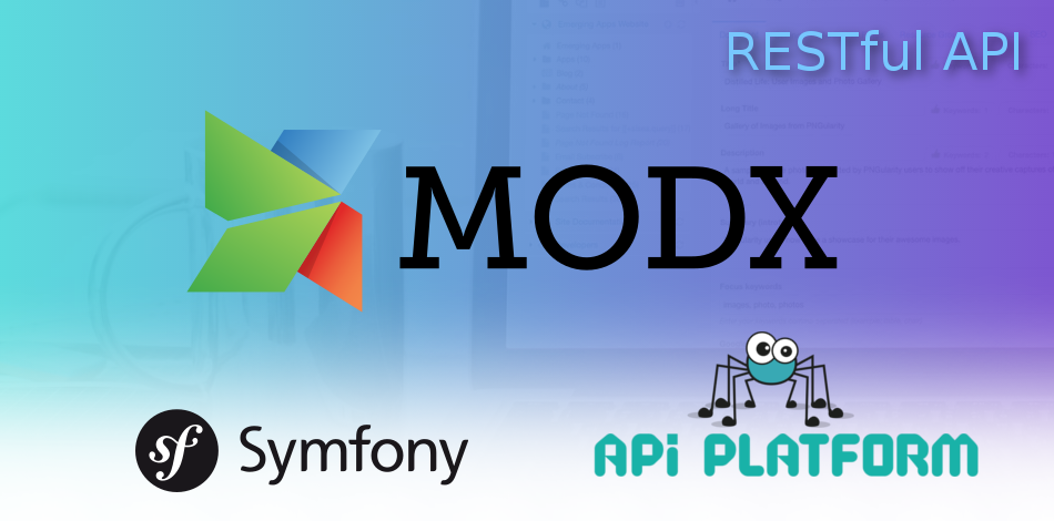 Как создать RESTful API на Symfony 5 + API Platform для проекта на MODX - 1