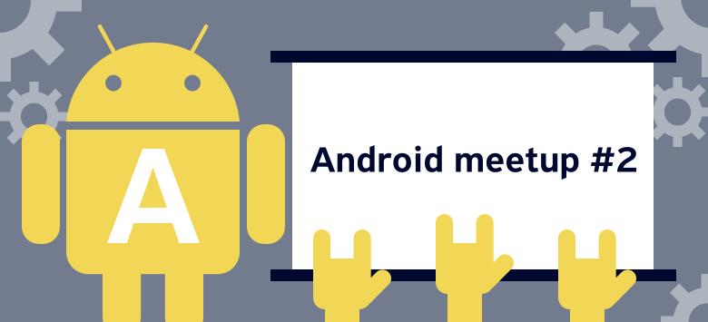Как прошёл п̶е̶р̶в̶ы̶й̶ второй митап по Android от Tinkoff - 1