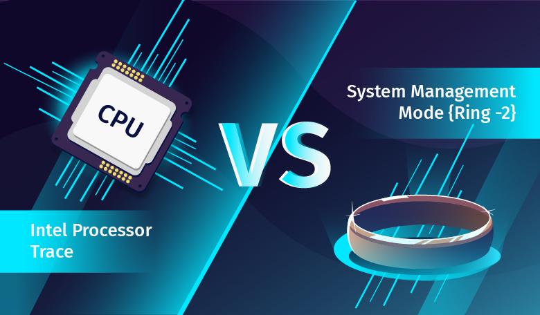 Использование Intel Processor Trace для трассировки кода System Management Mode - 1
