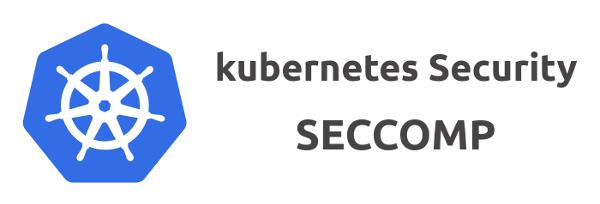 Seccomp в Kubernetes: 7 вещей, о которых надо знать с самого начала - 1