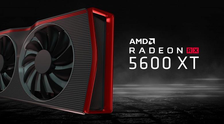 Нет, Radeon RX 5600 XT не заменит на рынке Radeon RX 5700