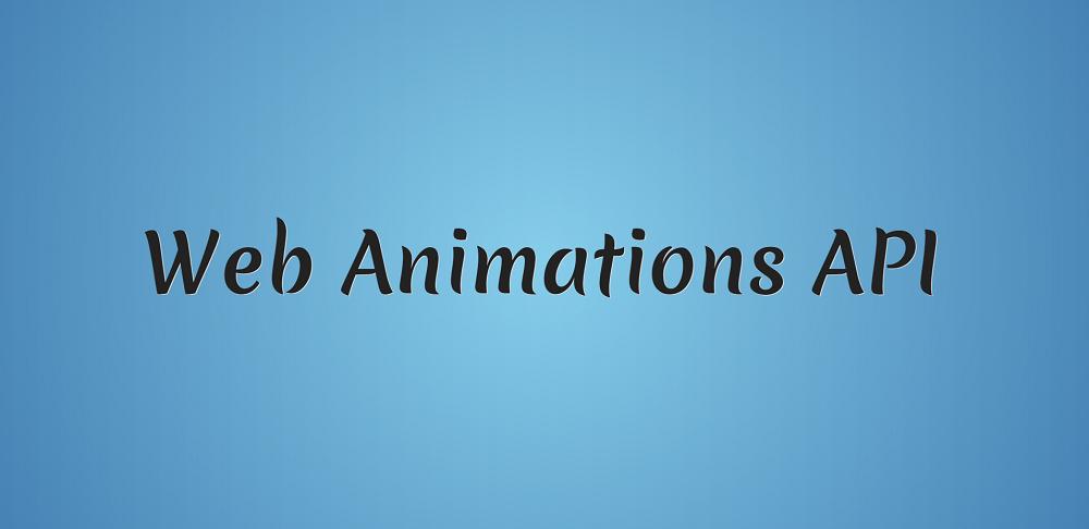 Знакомимся с Web Animations API - 1