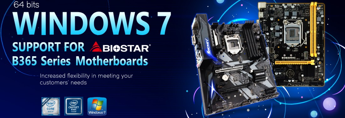 Biostar анонсировала поддержку Windows 7 х64 SP1 для материнских плат на Intel B365 - 1