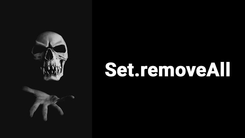Ужасы Set.removeAll - 1