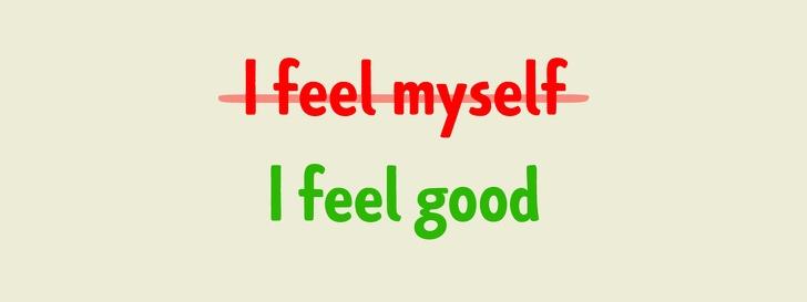 Не говорите «I feel myself», и другие правила английского языка, которые вгоняют в ступор - 1
