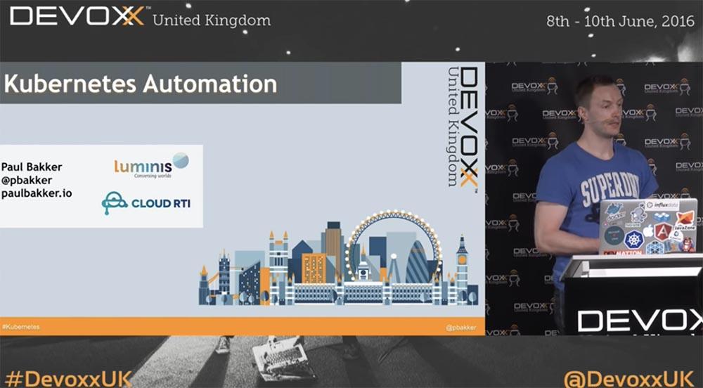 DEVOXX UK. Kubernetes в продакшене: Blue-Green deployment, автомасштабирование и автоматизация развертывания. Часть 1 - 1