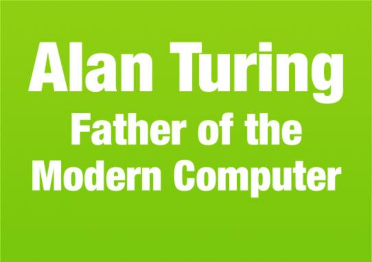 Алан Тьюринг, отец современного компьютера - 2